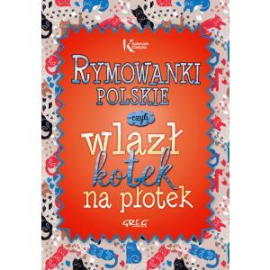 Rymowanki polskie, czyli wlazł kotek na płotek oprawa miękka