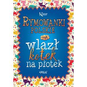 Rymowanki polskie, czyli wlazł kotek na płotek oprawa twarda