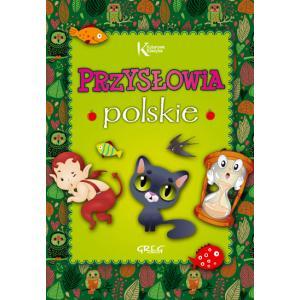 Przysłowia Polskie Dla  Dzieci. Kolorowa Klasyka