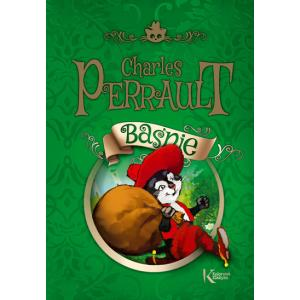 Baśnie Charles Perrault. Kolorowa Klasyka