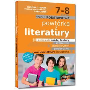 Powtórka z Literatury. Szkoła Podstawowa. Klasa 7-8