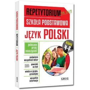 Repetytorium na 100%. Szkoła Podstawowa. Język polski. Klasy 4-6