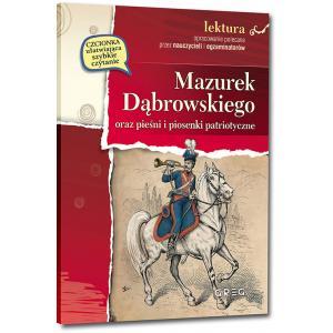 Mazurek Dąbrowskiego oraz pieśni i piosenki patriotyczne z opracowaniem opr. miękka
