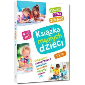 Książka mądrych dzieci. 4-6 lat