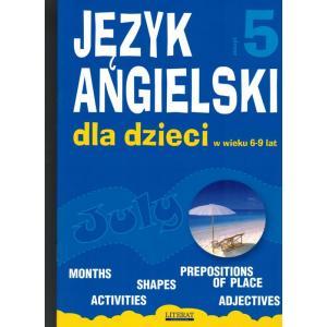 Angielski dla Dzieci w Wieku 6-9 Lat. Zeszyt 5