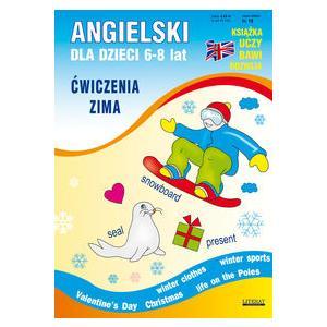 Angielski dla Dzieci 6-8 Lat. Ćwiczenia Zima