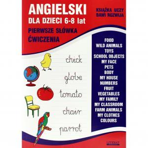 Angielski dla dzieci. 6-8 lat. Pierwsze słówka, ćwiczenia