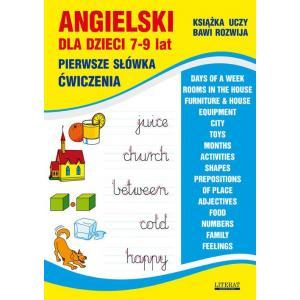 Angielski dla dzieci. 7-9 lat. Pierwsze słówka. Ćwiczenia