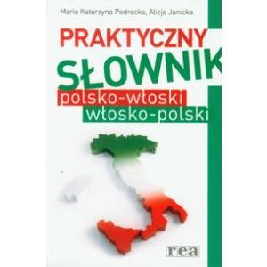 Praktyczny Słownik Polsko-Włoski i Włosko-Polski