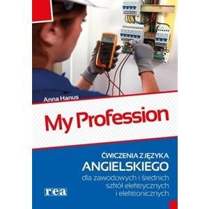 My Profession. Język Angielski. Ćwiczenia. Szkoły Elektryczne i Elektroniczne