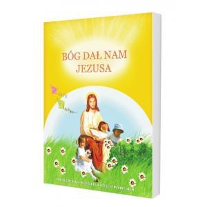 Katechizm 3-latka. Bóg Dał Nam Jezusa. Podręcznik
