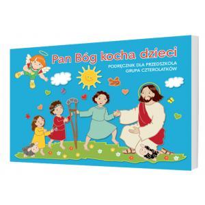 Katechizm 4-latka. Pan Bóg Kocha Dzieci. Podręcznik