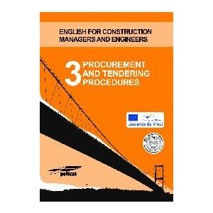 Procurement and Tendering Procedures 3. English for Construction Managers and Engineers