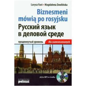 Biznesmeni Mówią Po Rosyjsku 3.    Podręcznik Dla Zaawansowanych + CD