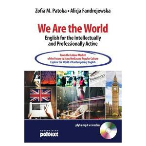 We Are the World. English for the Intellectually and Professionally Active + MP3