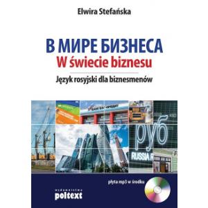 W Świecie Biznesu. Język Rosyjski Dla Biznesmenów