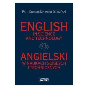 English in Science and Technology. Angielski w naukach ścisłych i technicznych