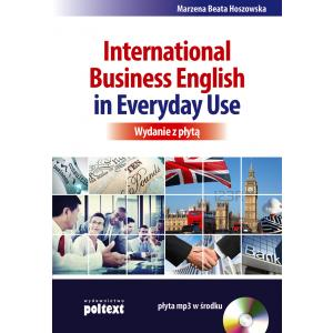 International Business English in Everyday Use+CD