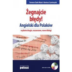 Żegnajcie Błędy! Angielski dla Polaków, wyd.2