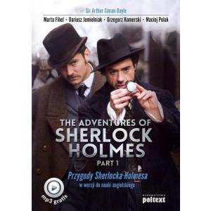 The Adventures of Sherlock Holmes Part 1. Przygody Sherlocka Holmesa w Wersji do Nauki Angielskiego