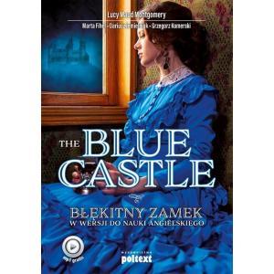 The Blue CastleBłękitny zamek w wersji do nauki angielskiego