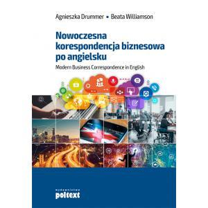 Nowoczesna Korespondencja Biznesowa po Angielsku. Modern Business Correspondence in English