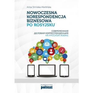 Nowoczesna Korespondencja Biznesowa po Rosyjsku