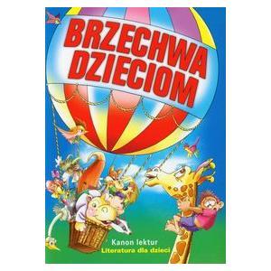 Brzechwa Dzieciom Kanon Lektur 2011
