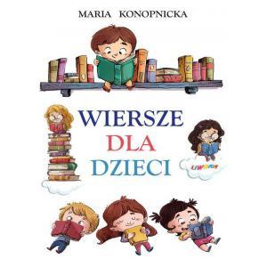 Wiersze dla dzieci Konopnicka