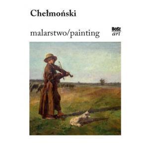 Józef Chełmoński – malarstwo/painting