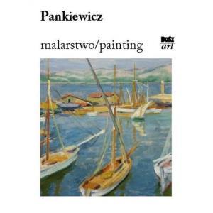 Pankiewicz. Malarstwo/painting
