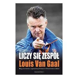 Liczy się zespół Louis Van Gaal