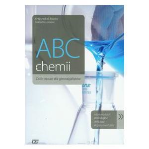 ABC Chemii. Zbiór Zadań Dla Gimnazjalistów