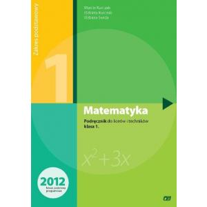 Matematyka. Klasa 1. Podręcznik. Liceum i Technikum. Zakres Podstawowy