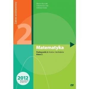 Matematyka. Klasa 2. Podręcznik. Liceum i Technikum. Zakres Podstawowy