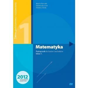 Matematyka. Klasa 1. Podręcznik. Liceum i Technikum. Zakres Podstawowy i Rozszerzony