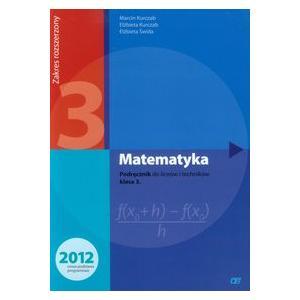 Matematyka. Podręcznik. Klasa 3. Zakres Rozszerzony. Szkoła Ponadgimnazjalna