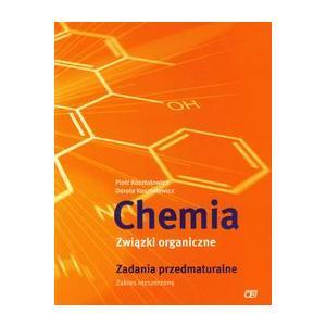 Chemia Związki Organiczne. Zadania Przedmaturalne. Zakres Rozszerzony