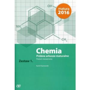 Chemia. Próbne arkusze maturalne. Zestaw 1. Poziom rozszerzony