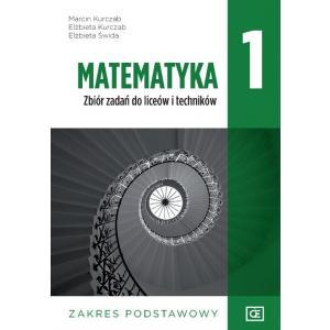 Matematyka 1. Zbiór zadań. Liceum i technikum klasa 1. Zakres podstawowy