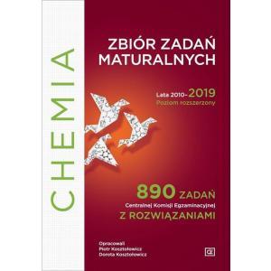Chemia. Zbiór zadań maturalnych. Lata 2010-2019. Poziom rozszerzony 890 zadań
