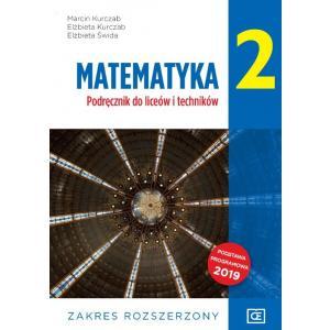 Matematyka 2. Liceum i technikum klasa 2. Podręcznik. Zakres rozszerzony