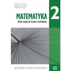 Matematyka 2. Liceum i technikum klasa 2. Zbiór zadań. Zakres podstawowy