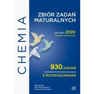 Chemia. Zbiór zadań maturalnych. Lata 2010-2020. Poziom rozszerzony. 930 zadań CKE z rozwiązaniami