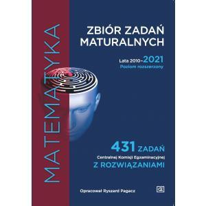 Matematyka. Zbiór zadań maturalnych. Lata 2010–2021. 431 zadań Centralnej Komisji Egzaminacyjnej z rozwiązaniami. Poziom rozszerzony
