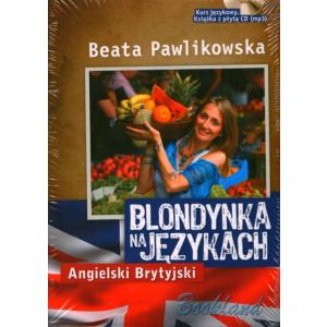 Blondynka Na Językach. Angielski Brytyjski. Kurs Językowy. Książka + CD MP3