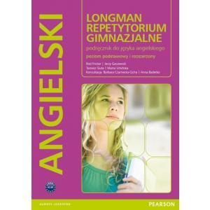 LONGMAN Repetytorium Gimnazjalne. Język Angielski. Poziom Podstawowy i Rozszerzony. Książka + MP3