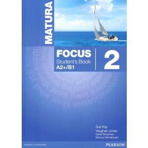 Matura Focus 2 A2+/B1. Podręcznik
