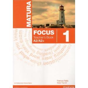 Matura Focus 1. Książka Nauczyciela  (do Podręcznika Wieloletniego)