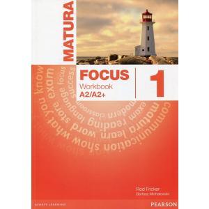 Matura Focus 1. Ćwiczenia do Wersji Wieloletniej